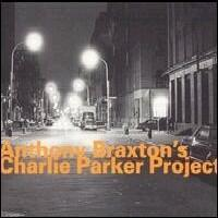 Anthony Braxton's Charlie Parker Project - CD coverart