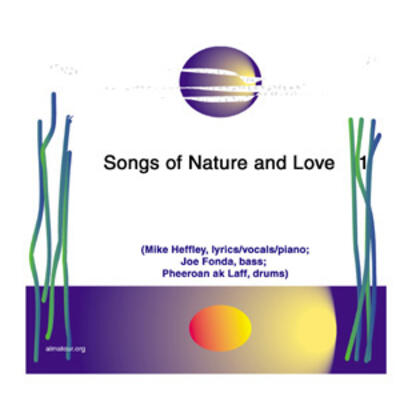 """Songs of Nature and Love"" - Heffley Records, 1997"