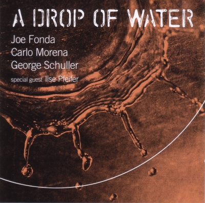 A Drop Of Water -Fonda -Morena-Schuller