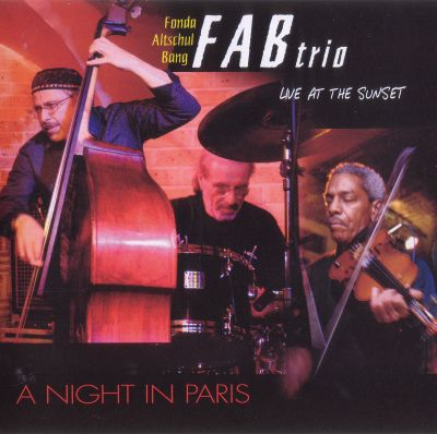 A Night in Paris, Live at the Sunset - Fab Trio