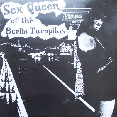 Sex Queen of the Berlin Turnpike