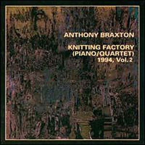 Knitting Factory (piano / Quartet) 1994, Vol.2