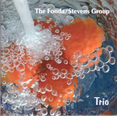 Trio - The Fonda Stevens Group